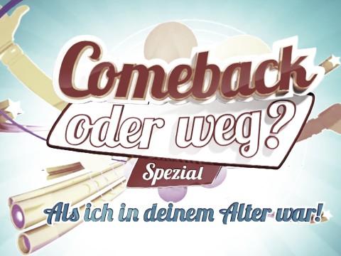 Als ich in deinem Alter war! Comeback oder weg Spezial - RTL